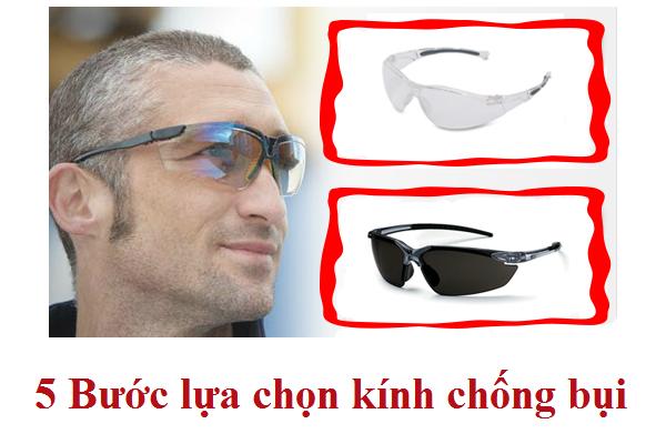 5 bước lựa chọn kính chống bụi tốt nhất