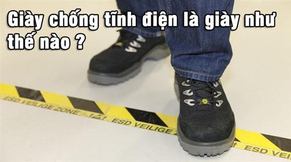 Giày chống tĩnh điện là giày như thế nào