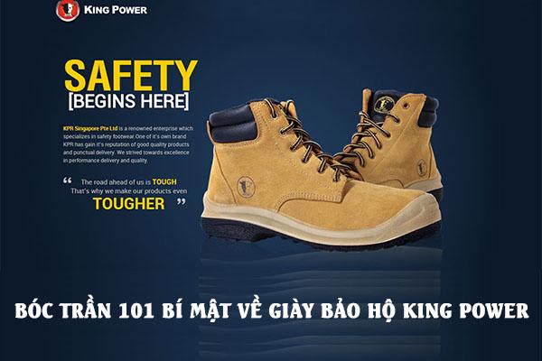 Bóc trần 101 bí mật về giày bảo hộ King Power
