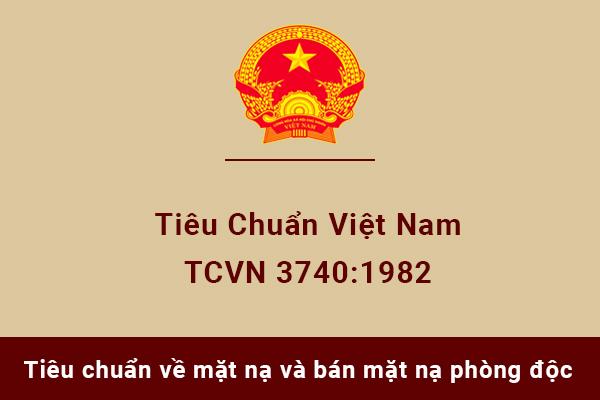 Tiêu chuẩn Việt Nam TCVN3740:1982 về mặt nạ và bán mặt nạ lọc độc